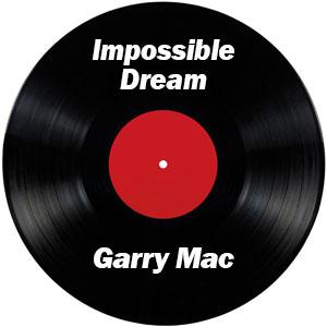 impossible-dream-garrymac